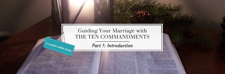 """And God spoke all these words…"" – Exodus 20:1 Do you think of the Ten Commandments as part of the Old Testament law that doesn't really apply anymore? Can they truly have a significant impact on our lives…on our marriages? This week begin a new study of what the Ten Commandments mean to us today …"