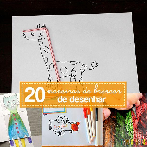 20 maneiras de brincar de desenhar, assim o pequeno fica entretido e se diverte!