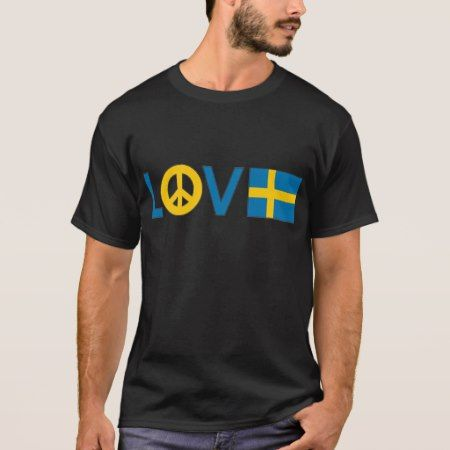 Love Peace Sweden T-Shirt - tap, personalize, buy right now!