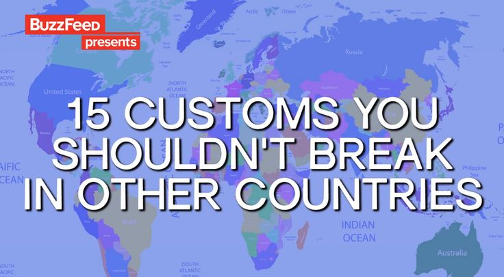 15 customs you shouldn't break in other countries