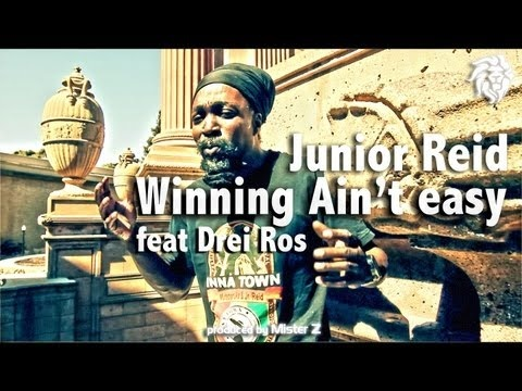 Junior Reid Feat Drei Ros - Winning Aint Easy (Official Music Video)