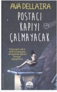 Postacı Kapıyı Çalmayacak / Ava Dellaira http://www.pttkitap.com/kitap/postaci-kapiyi-calmayacak-p874616.html