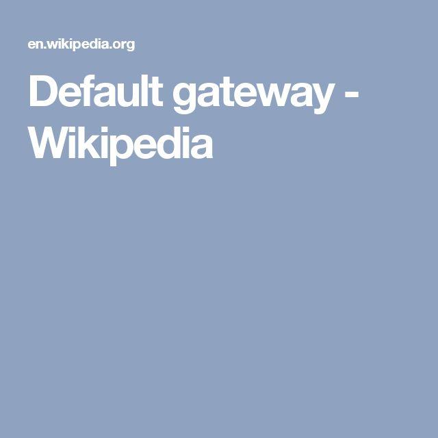 Default gateway - Wikipedia