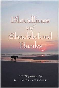 Bloodlines of Shackleford Banks by B.J. Mountford. A murder mystery that also details the history of the wild horses that reside in NC's Outer Banks.