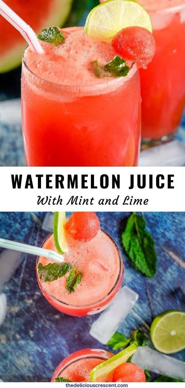 Watermelon Juice With Mint And Lime Is Refreshingly Delicious And Makes A Perfect Summer Drink In 2020 Watermelon Juice Watermelon Juice Benefits Watermelon Benefits