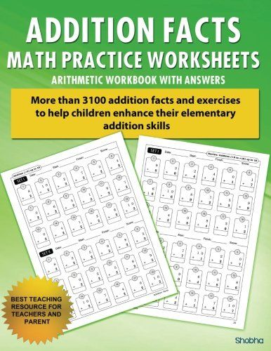 Addition Facts Math Practice Worksheet Arithmetic Workbook With Answers: Daily Practice guide for elementary students (Elementary Addition Series) (Volume 1) - http://www.nethomeschool.com/homeschool-2/addition-facts-math-practice-worksheet-arithmetic-workbook-with-answers-daily-practice-guide-for-elementary-students-elementary-addition-series-volume-1-20/
