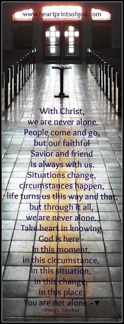 Heartprints of God: You Are Never Alone~♥ For God so loved the world he gave his one and only son Jesus Christ who,once lived, died on the cross for us, and rose again. So we sure ought to thank and praise the Lord as well as Jesus Christ.