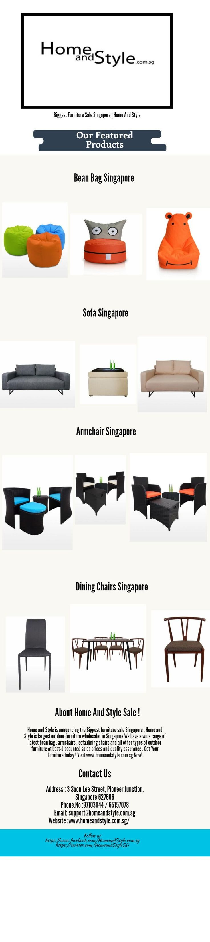 Home and Style is announcing the Biggest furniture sale Singapore . Home and Style is largest outdoor furniture wholesaler in Singapore We have a wide range of latest bean bag , armchairs , sofa,dining chairs and all other types of outdoor furniture at best-discounted sales prices and quality assurance . Get Your Furniture today ! Visit www.homeandstyle.com.sg Now!
