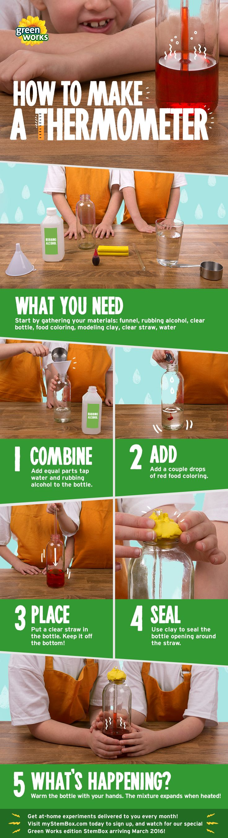 First gather your materials: 1 plastic bottle, water, rubbing alcohol, food coloring, 1 clear straw, and modeling clay. Start by adding equal parts tap water and rubbing alcohol to fill the bottle a ¼ way up. Then, add a few drops of red food coloring. Place the straw into the bottle but make sure it doesn't touch the bottom. Seal the bottle with clay around the straw, but don't cover the straw. Now to test it! Heat the mixture with your hands and watch the liquid expand up into the straw!