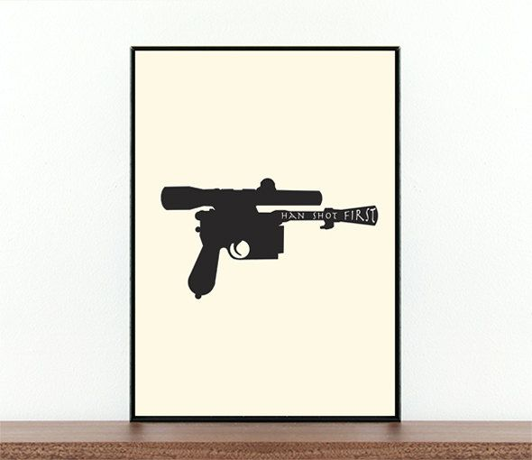 Star Wars Han Shot First Movie poster Movie print Movie quote Han solo Gun Film poster  Typography Poster Prints Digital