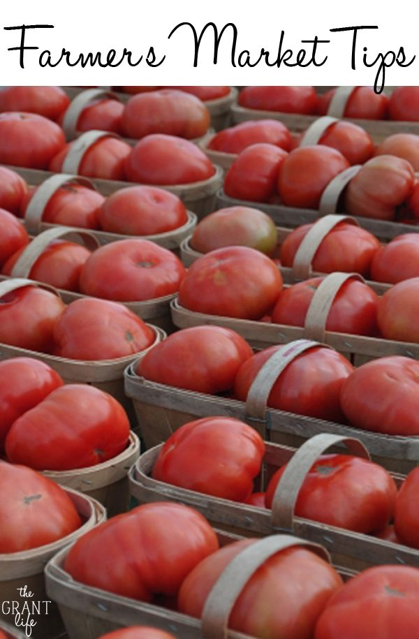 Farmer's Market Tips and tricks to get the most bang for your buck!   #spring #farmersmarket