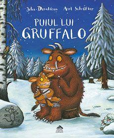 Puiul lui Gruffalo - Julia Donaldson, Axel Scheffler; Varsta: 3-7 ani. Intelogentul si abilul soricel reuseste sa o sperie si pe micuta fetita a lui Gruffalo. O poveste plina de suspans, aventura si savoare, continuarea primului volum Gruffalo.