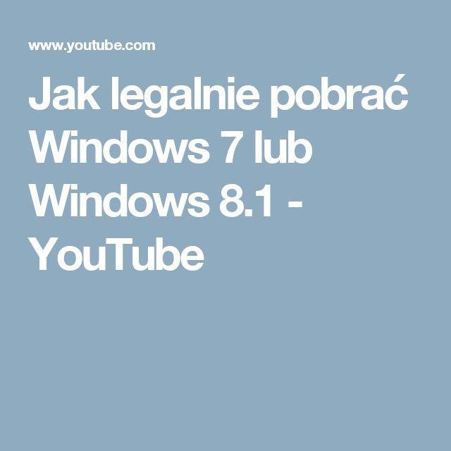 Jak legalnie pobrać Windows 7 lub Windows 8.1 - YouTube