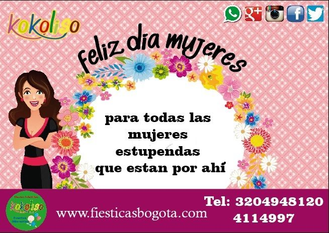 Feliz día mujeres, luz de vida les desea #kokoliso #fiestas #infantiles  llámanos 3204948120-4119497 http://goo.gl/OmvymZ