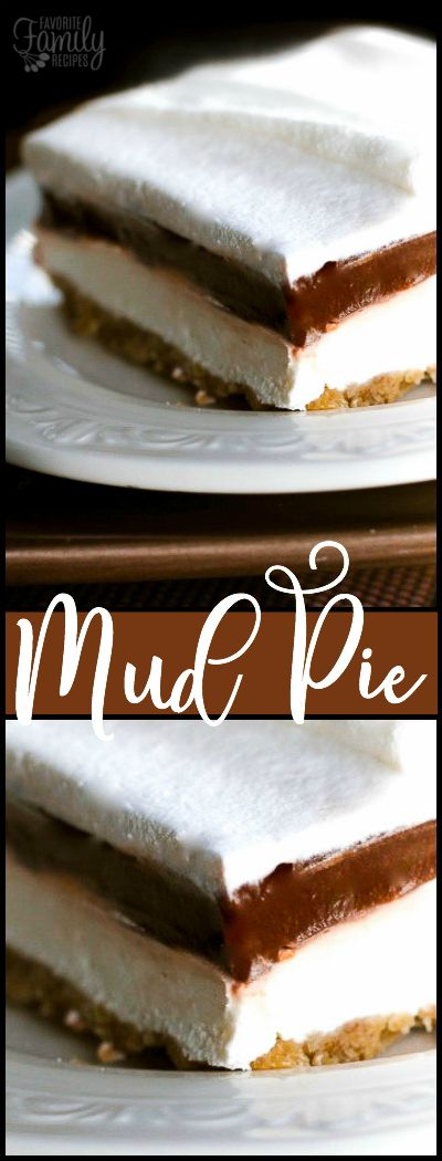 ***Mud Pie ~ is the best dessert ever! Creamy layers of sweetened cream cheese, chocolate pudding, and whipped cream top a crunchy and buttery crust.