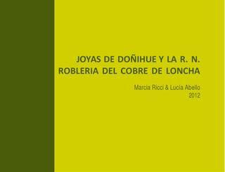 Joyas de Doñihue y la rn Roblería del Cobre de Loncha