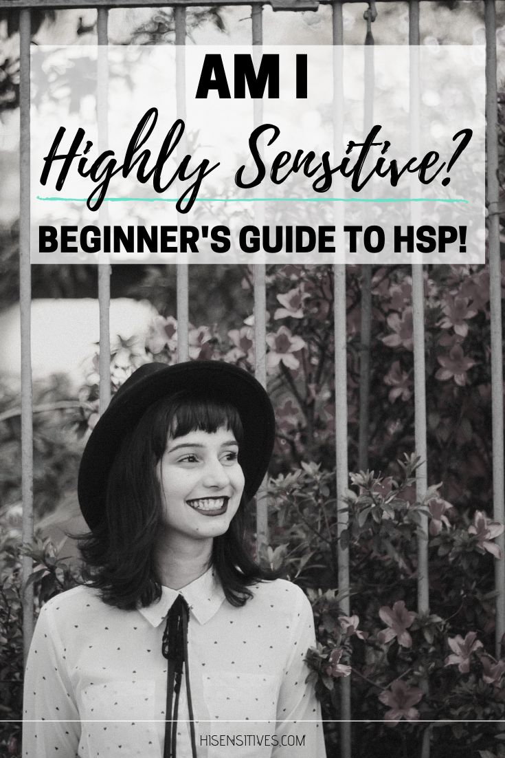 Am I highly sensitive? Beginner's guide to HSP! …