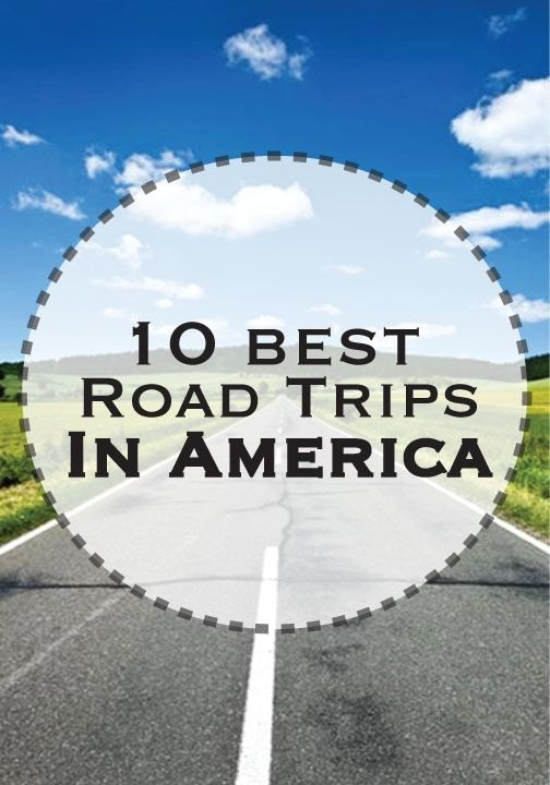 Scroll through for suggestions on the best road trips in America and where to eat along the way!