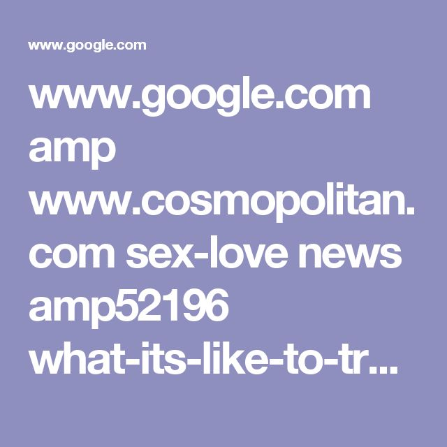 www.google.com amp www.cosmopolitan.com sex-love news amp52196 what-its-like-to-transition-transgender-man