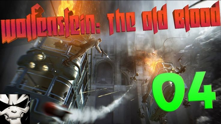Wolfenstein: The Old Blood - Прохождение 04 - Бегство!