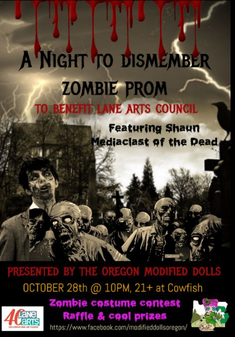 Save the date... Join The Modified Dolls Oregon Chapter October 28th for A Night to Dismember Zombie #Prom and help our OR dolls to #fundraise for Lane Arts Council! #ModifiedDolls #ORdolls #NonProfit #ZombieProm #raffle #CostumeContest