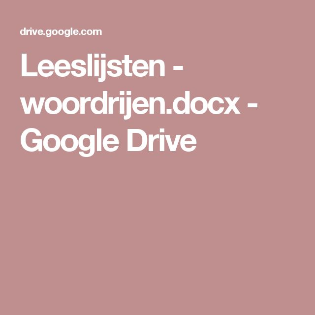 Leeslijsten - woordrijen.docx - Google Drive