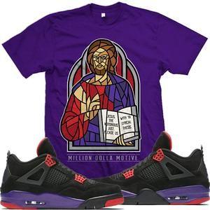 2b346b48590726 Jordan Retro 4 Raptors Match Sneaker Tees Shirt - JESUS NOTORIOUS