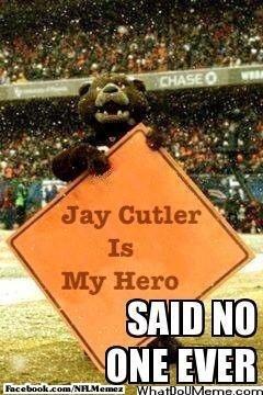 I hate jay cutler