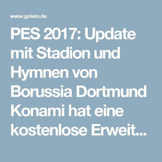 PES 2017: Update mit Stadion und Hymnen von Borussia Dortmund  Konami hat eine kostenlose Erweiterung für PES 2017 veröffentlicht, die unter anderem das Stadion und Fangesänge von Borussia Dortmund enthält. Auch das Aussehen einiger Spieler wurde überarbeitet.  Wer Fan von Borussia Dortmund und Besitzer von PES 2017 ist, hat heute einen Freudentag: Mit der Erweiterung Data Pack 2.0 liefert Konami, das Studio hinter der Fußballsimulation, endlich das Stadion des Bundesligavereins nach…