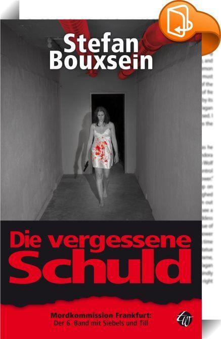 Spectacular Die vergessene Schuld Mordkommision Frankfurt Der Fall mit Siebels und Till