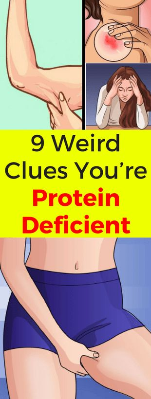 9 Weird Clues You're Protein Deficient -