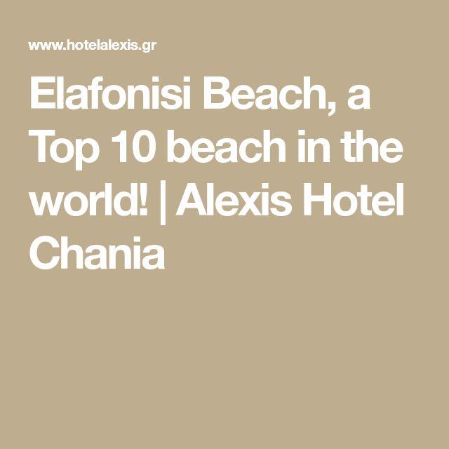 Elafonisi Beach, a Top 10 beach in the world! | Alexis Hotel Chania