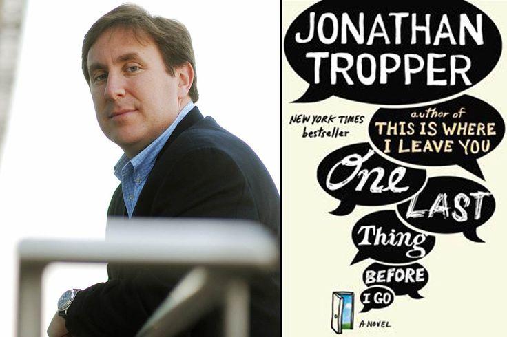 Jonathan Tropper: How I Write