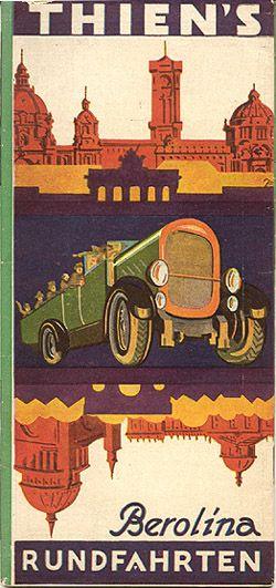 """""""Thien's Berolina - Rundfahrten,"""" circa 1928"""