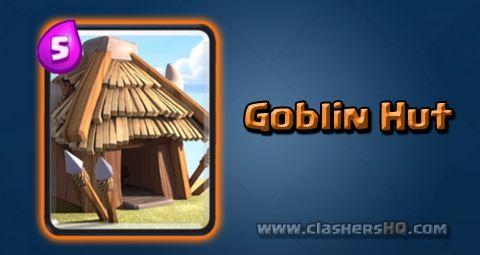 Find all about the Clash Royale Goblin Hut Card. How to get Goblin Hut & attack/counter Goblin Hut effectively.