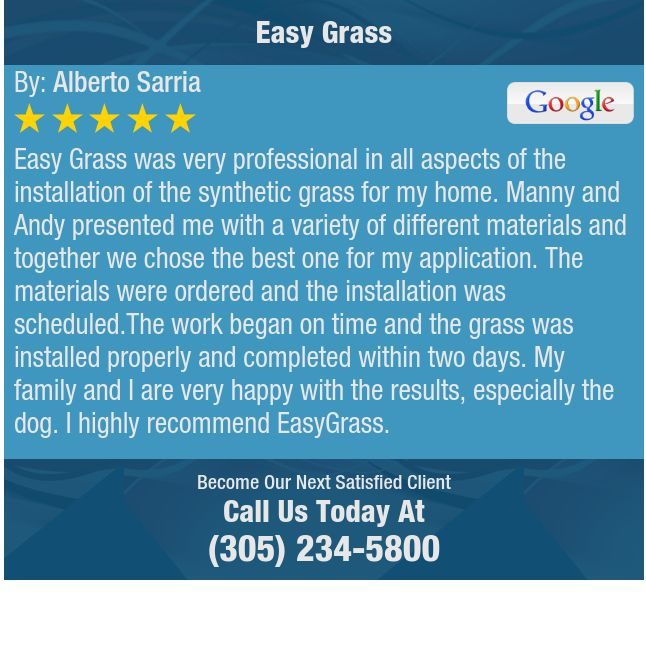 Easy Grass was very professional in all aspects of the installation of the synthetic grass...