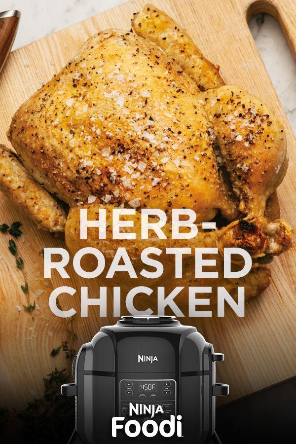 Ninja Foodi Herb Roasted Chicken Ninja Cooking System Recipes Ninja Recipes Herb Roasted Chicken