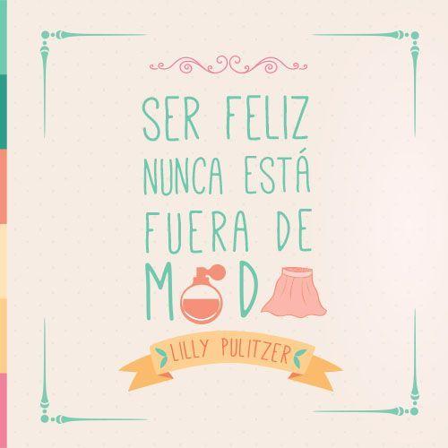 #Frase #Felicidad #Moda