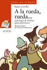A la rueda, rueda... | Anaya Infantil y Juvenil