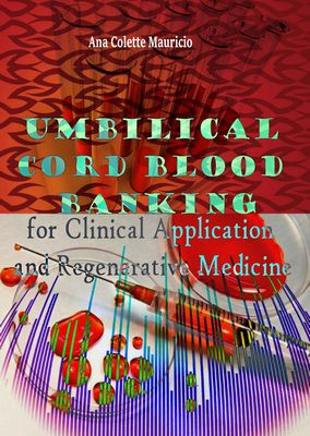 Umbilical Cord Blood Banking for Clinical Application and Regenerative Medicine Pdf Download e-Book