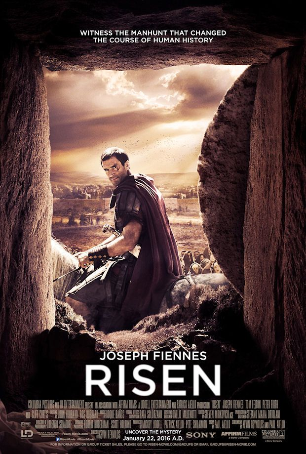 RISEN movie poster -- Risen is the epic Biblical story of the Resurrection, as told through the eyes of a non-believer. Clavius (Joseph Fiennes), a powerful Roman military tribune, and his aide, Lucius (Tom Felton), are tasked with solving the mystery of what happened to Jesus in the weeks following the crucifixion, in order to disprove the rumors of a risen Messiah and prevent an uprising in Jerusalem.