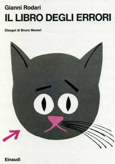Il Libro degli errori. Gianni Rodari, illustrations Bruno Munari
