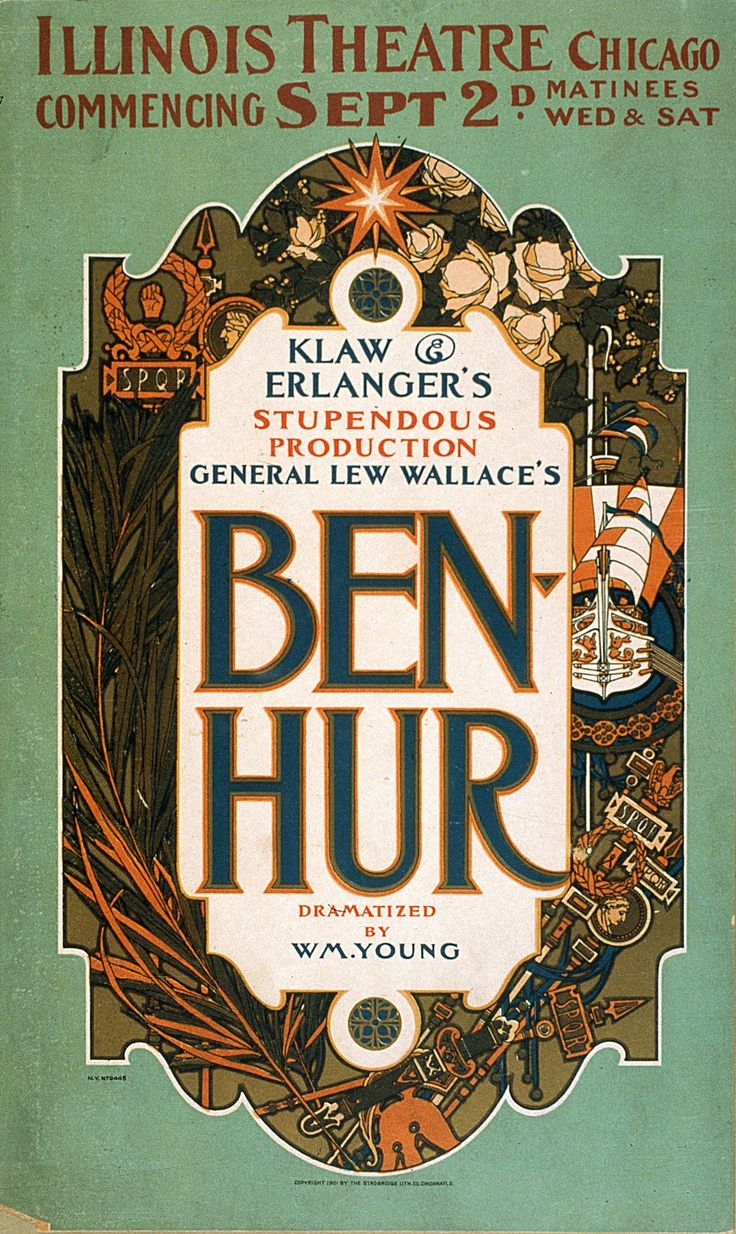 Vintage Play Poster - Ben-Hur Klaw & Erlanger's Production, 1901 Chicago, classic, high resolution, Illinois, melodrama, performing arts, play, retro, stage, vintage #TheatricalPosters
