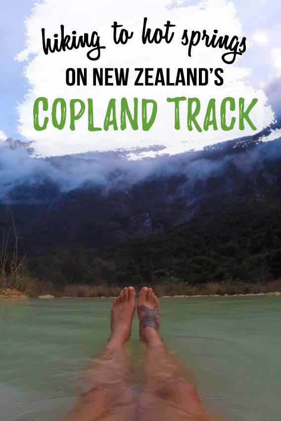 The Copland Track to Welcome Flat Hot Springs is a must-do trek in New Zealand. Get info on the trail, Hut reservations & gear in this blog post.