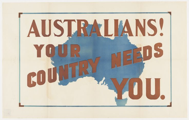Australians! Your country needs you / WWI enlistment poster from the collection of the State Library of NSW. To order an archival print of this image call the Library Shop on 61 2 9273 1611 quoting order number a8636001.