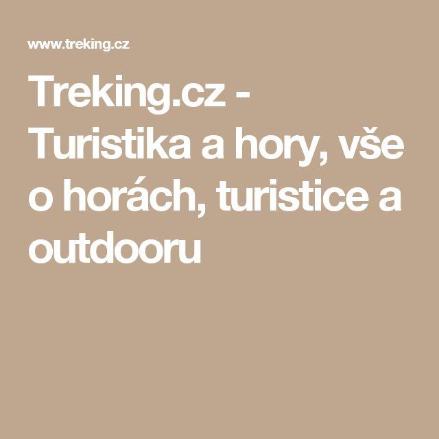Treking.cz - Turistika a hory, vše o horách, turistice a outdooru