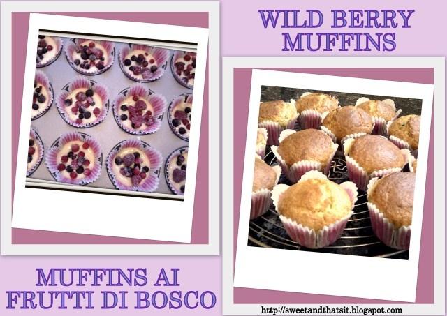 Wild Berry Muffins. Muffins ai frutti di Bosco