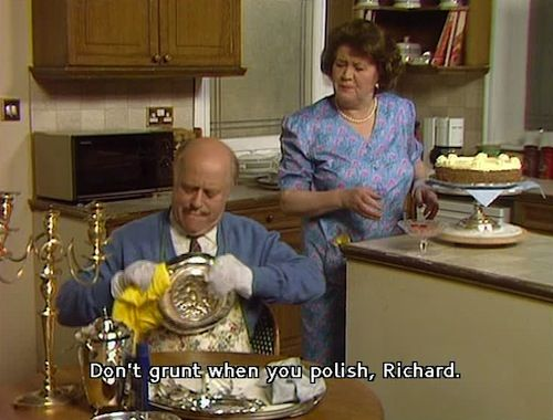 Keeping Up Appearances....my fav show of all time