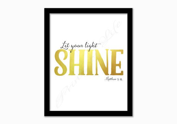 Let Your Light Shine Matthew 5 16 Christian By
