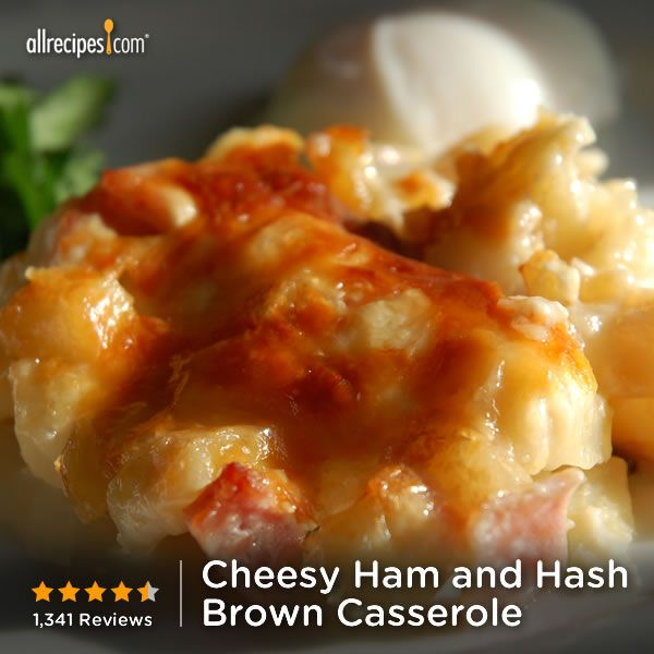 Cheesy Ham and Hash Brown Casserole | Recipe